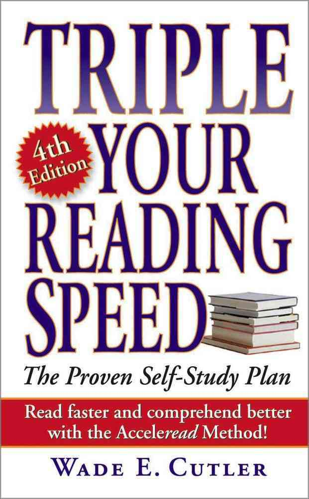 Triple Your Reading Speed By Cutler, Wade E.